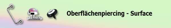 Oberflaechen Piercing - Surface